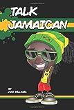 Talk Jamaican: Chat Lakka Wi