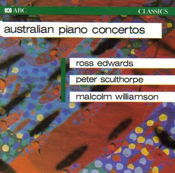 Australian Piano Concertos: Edwards - Williamson - - Melbourne Myer