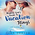 Modern Girl's Guide To Vacation Flings Audiobook by  Gina Drayer Narrated by  Lynn Barrington