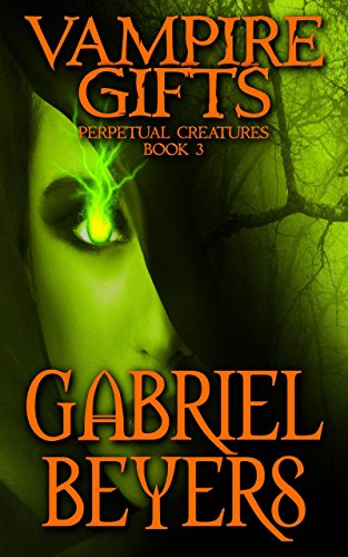Vampire Gifts Paranormal Perpetual Creatures ebook product image