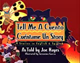 Tell me a cuento, cuéntame un story