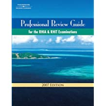 Professional Review Guide for the RHIA and RHIT Examinations with CDROM