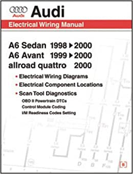 aw61 audi a6 electrical wiring, component location and diagnostic trouble  code manual: manufacturer: amazon com: books