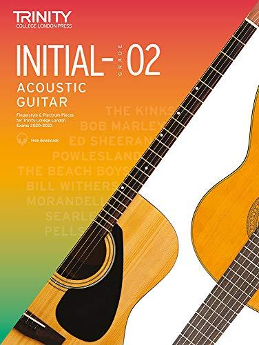 Trinity College London Acoustic Guitar Exam Pieces 2020–2023: Initial–Grade 2: Initial to Grade 2 Sheet music – 5 November 2019