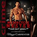 Motorcycle Master Audiobook by Maggie Carpenter Narrated by Conner Goff