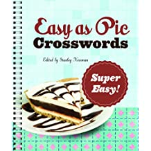 Easy as Pie Crosswords: Super Easy!: 72 Relaxing Puzzles