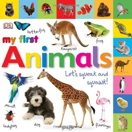 [Tabbed Board Books: My First Animals: Let's Squeak and Squawk! (Tab Board Books)] (First Animal Book)