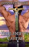 Highlander's Captive (Highlander Trilogy) (Volume 3)