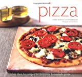 James McNair's New Pizza: Foolproof Techniques and Fabulous Recipes