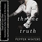 Throne of Truth: Truth and Lies Duet, Book 2 | Pepper Winters