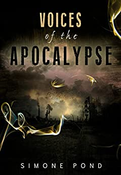Voices of the Apocalypse: The Collection by [Pond, Simone]