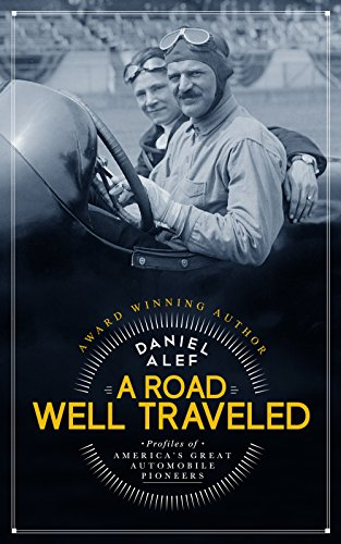 A Road Well Traveled: Profiles of America's Great Automobile for sale  Delivered anywhere in USA