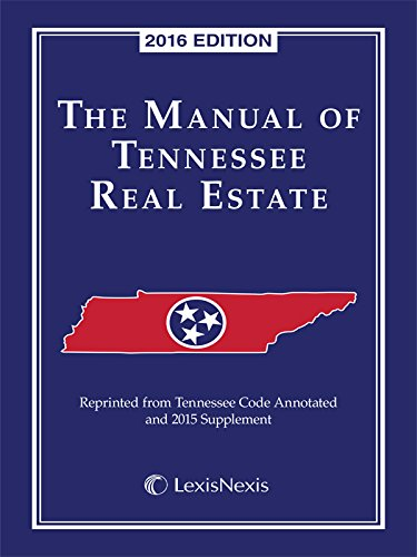 Manual Of Tennessee Real Estate 2016 Edition