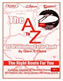 The AtoZ of Drumming Tutor Book, Glenn Clarke, 1482798468