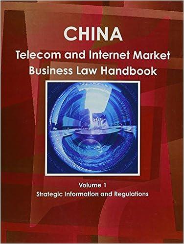 Gratis e-bøger online download pdf China Telecom & Internet Market Business Law Handbook (World Strategic and Business Information Library) PDF