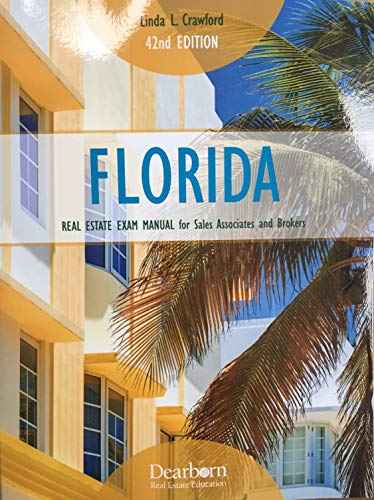 Prep Manual - Florida Real Estate Exam Manual for Sales Associates and Brokers 42nd Edition