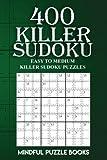 400 Killer Sudoku: Easy to Medium Killer Sudoku Puzzles (Sudoku Killer) (Volume 14)