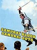 Samurai Blood, Samurai Guts
