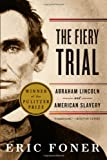 The Fiery Trial, Eric Foner, 039334066X