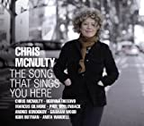 The Song That Sings You Here by Chris McNulty (2012-11-13)