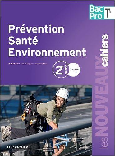 Lire un Prévention santé environnement Tle Bac Pro pdf