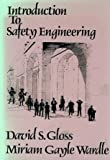 Introduction to Safety Engineering, Gloss, David S. and Wardle, Miriam G., 0471876674