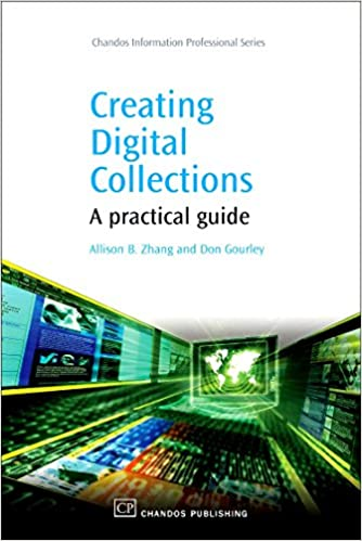 A Practical Guide Creating Digital Collections