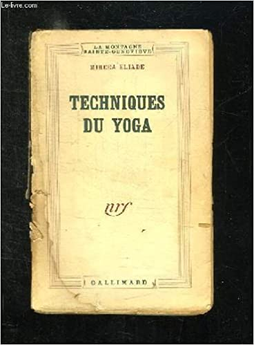 Techniques du Yoga: Mircea ELIADE: 9782070221851: Amazon.com ...