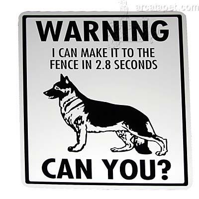 Sign German Shepherd I Can Make It To The Fence