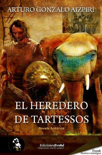 Descargar Libro El Heredero De Tartessos Arturo Gonzalo Aizpiri