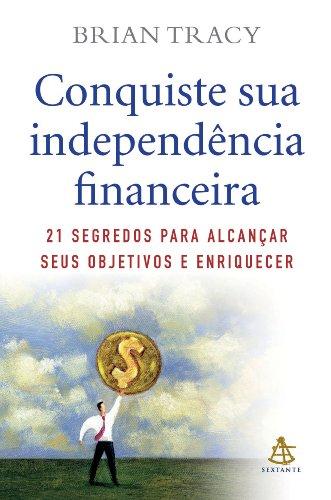 Conquiste Sua Independência Financeira