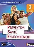 Prévention Santé Environnement 3e Prépa-pro