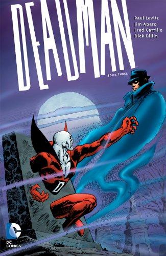 Deadman Book Three (Golden Age Of Dc Comics Paul Levitz)