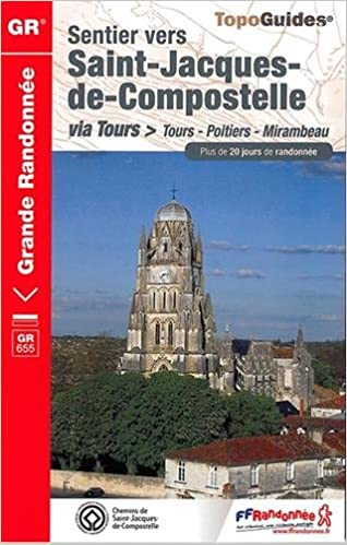 Lire un Saint Jacques Tours Saintes 2014-16-17-37-79-86 - Gr - 6552 pdf, epub