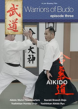 Amazon Warriors Of Budo Episode Three Aikido Moriteru