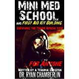 Surviving the Zombie Apocalypse: First Aid Kit Building and Mini Med School for Preppers (The Prepper Pages)