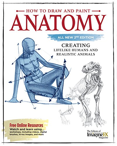 How to Draw and Paint Anatomy, All New 2nd Edition: Creating Lifelike Humans and Realistic Animals (Fox Chapel Publishing) Complete Artist's Guide & CD; Step-by-Step Guidance to Bring Your Art to Life