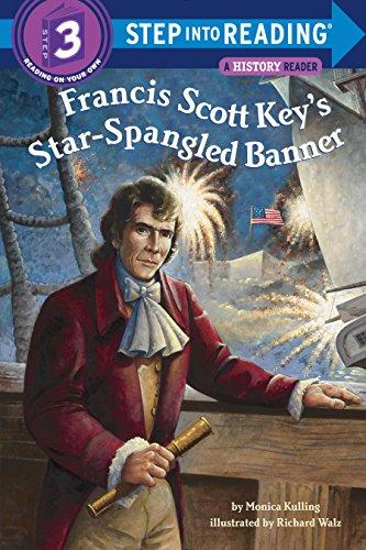 Francis Scott Key's Star-Spangled Banner (Step into Reading) ()