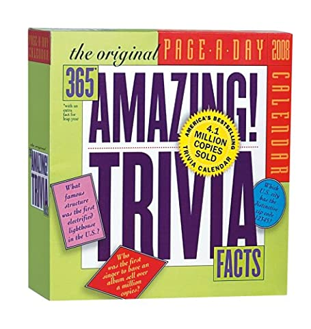 The Original 365 Amazing Trivia Facts Page-A-Day Calendar 2008 (365 Days Of Amazing Trivia)