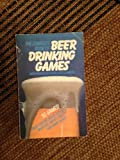 The Complete Book of Beer Drinking Games, Andy Griscom and Scott Johnston, 0914457012