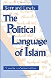The Political Language of Islam (Exxon Lecture Series)