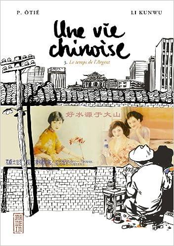 Vie Chinoise (une) Vol.3