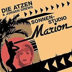 Gratis: Die Atzen & Jürgen Drews- Sonnenstudio Marion als MP3-Download