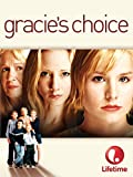 Gracie's Choice: more info