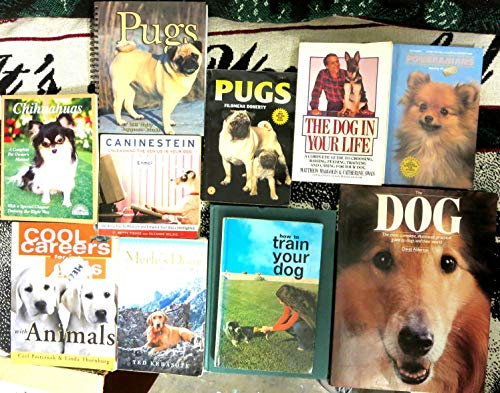 Dog Library - 11 Books Good Cond Canines Chihuahuas Pugs Puppies and many more