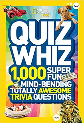 National Geographic Kids Quiz Whiz: 1, 000 Super Fun, Mind