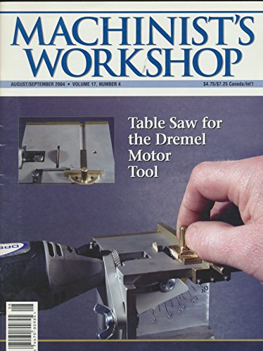 Machinist's Workshop : articles- Table Saw for a Dremel; Making a Trim Die for Rimmed Cartridges; A Lanyard Loop for the 1911 Pistol; Making a Fly Cutter; Old Brute Bench Vise ()