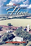 There's No Place Like Home, Jean Studebaker, 1462892493