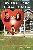 Asi Se Mantiene Su Matrimonio Unido para Toda la Vida, Miguel Angel Valdez, 146330028X