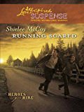 Running Scared (Heroes for Hire Book 2)